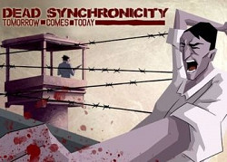 ������� � ���� Dead Synchronicity: Tomorrow comes Today