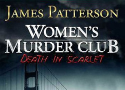 ������� ��� ���� James Patterson's Women's Murder Club: Death in Scarlet