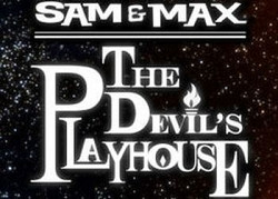 ������� � ���� Sam & Max: The Devil's Playhouse Episode 4: Beyond the Alley of the Dolls