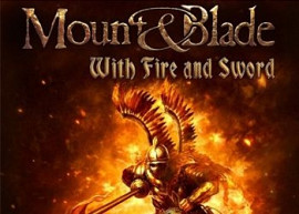 Обложка к игре Mount & Blade: With Fire and Sword