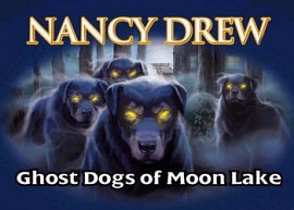 Обложка игры Nancy Drew: Ghost Dogs of Moon Lake