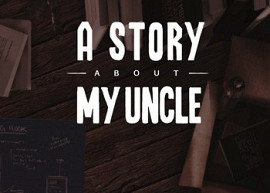 Обложка к игре Story About My Uncle, A