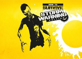 Обложка к игре How to Survive: Storm Warning Edition
