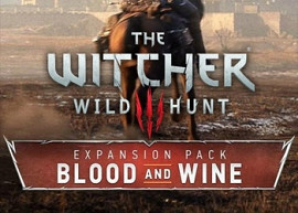 Обложка к игре Witcher 3: Wild Hunt - Blood and Wine, The