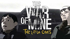 Обложка для игры This War of Mine: The Little Ones