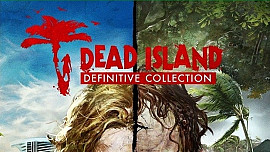 Обложка для игры Dead Island: Definitive Collection