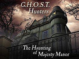 Скриншот из игры G.H.O.S.T. Hunters: The Haunting of Majesty Manor под номером 7