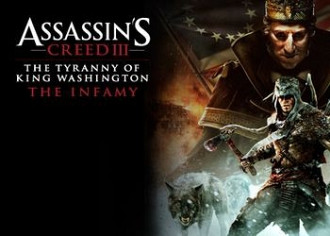 Обложка для игры Assassin's Creed 3: The Tyranny of King Washington - The Infamy