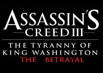 Обложка для игры Assassin's Creed 3: The Tyranny of King Washington - The Betrayal