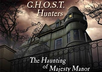 Обложка для игры G.H.O.S.T. Hunters: The Haunting of Majesty Manor