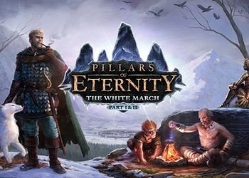 Обложка для игры Pillars of Eternity: The White March - Part 2