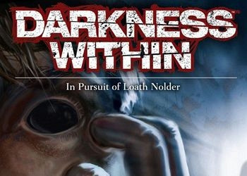 Обложка для игры Darkness Within: In Pursuit of Loath Nolder